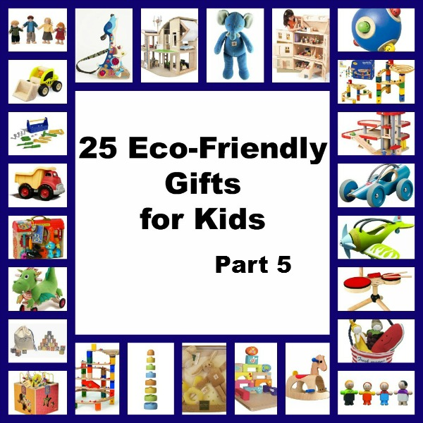 25 Eco-Friendly Gifts For Kids 5