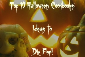 Top 10 Halloween Cookbooks: Ideas to Die For!