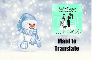 Maid to Translate