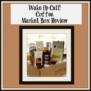 Wake Up Call! Coffee Market Box Review