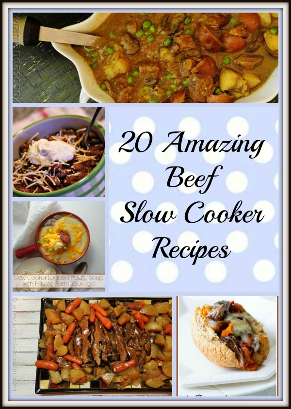 20 Amazing Beef  Slow Cooker Recipes