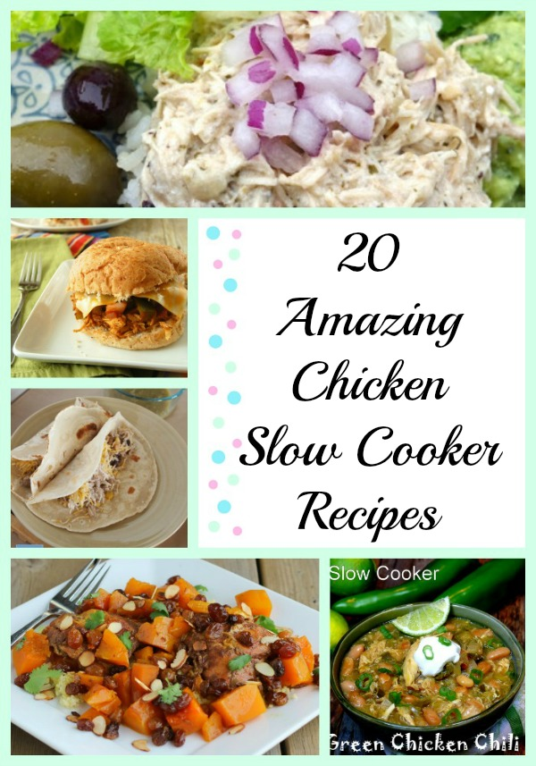 20 Amazing Chicken Slow Cooker Recipes