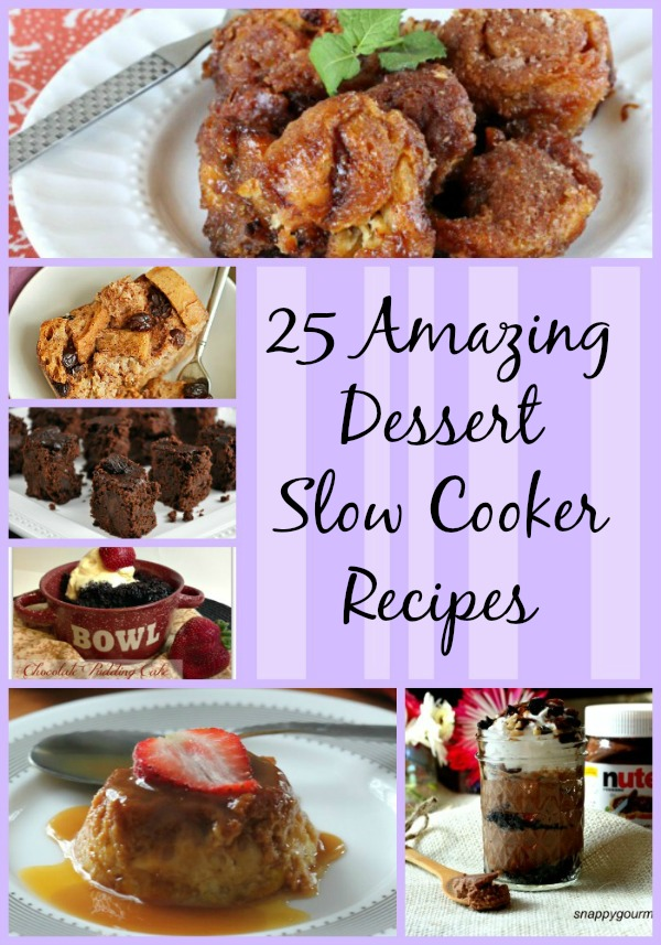 25 Amazing Dessert Slow Cooker Recipes