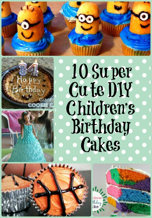 10 Children's Birthday Cakes