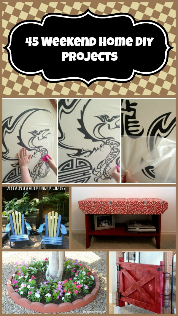 45 Weekend Home DIY Projects