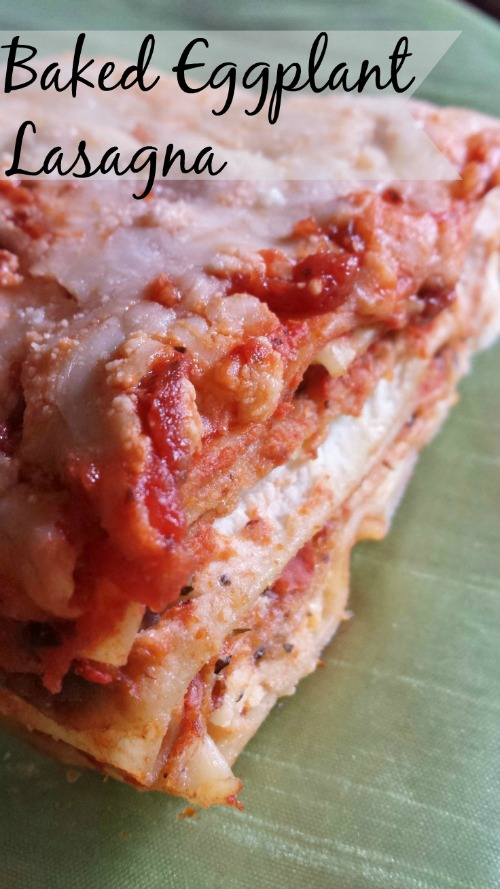 Baked Eggplant Parm Lasagna-From the Garden Table