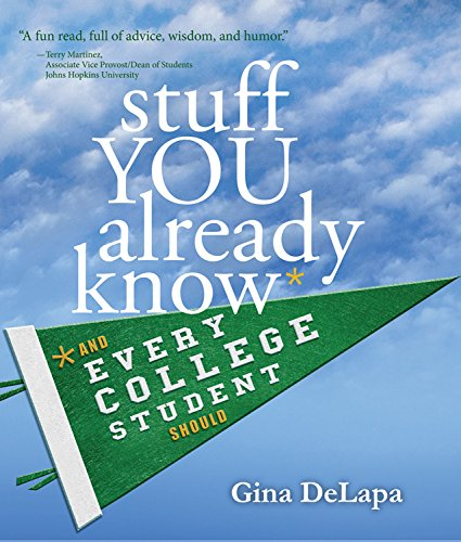 Stuff You Already Know And Every College Student Should
