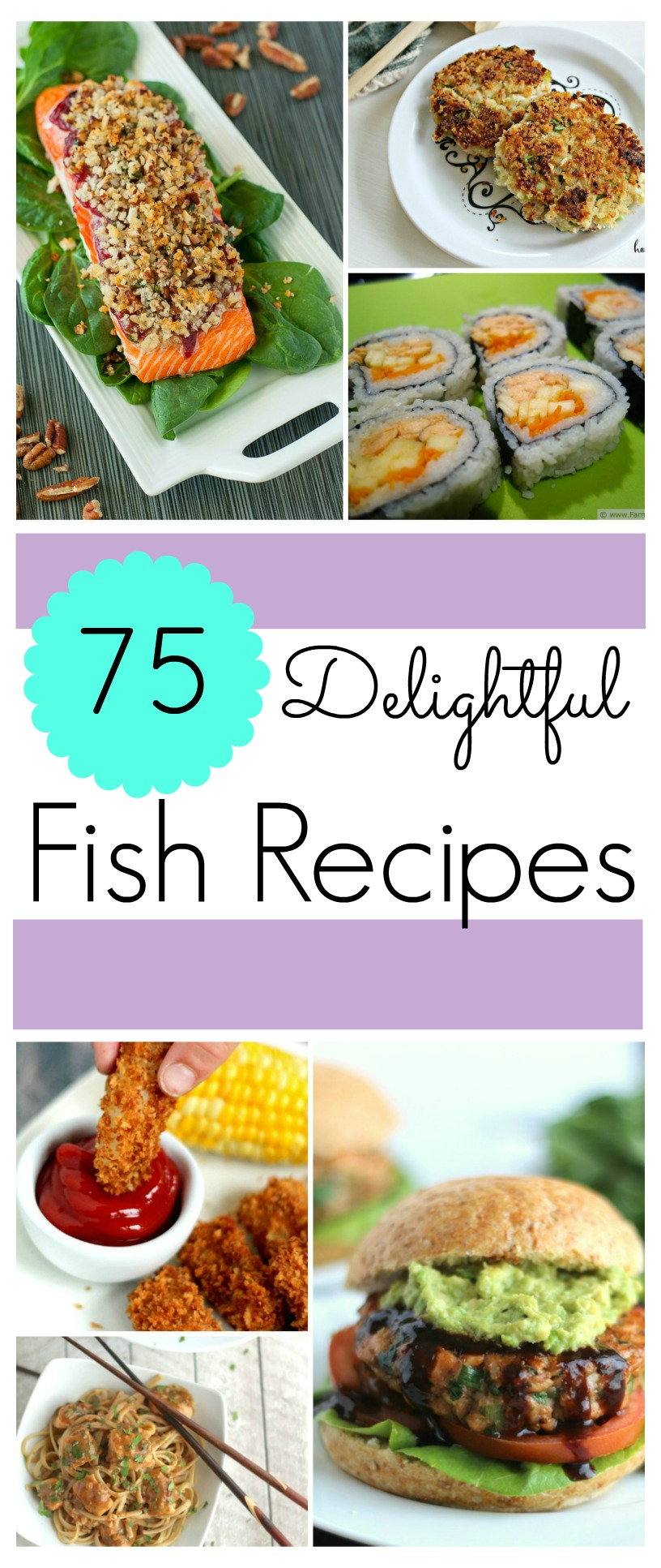 Looking for some delicious fish dishes for your family? Check out our list of 75 Delightful Fish Recipes here!