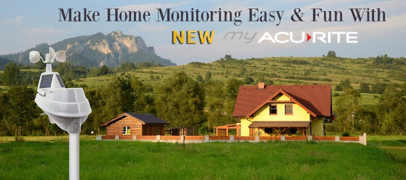 Make Home MOnitoring Easy & Fun with My AcuRite