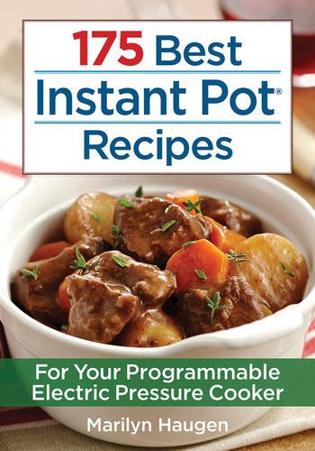 Do you love your Instant Pot? See what we think of the 175 Best Instant Pot Recipes Cookbook here!
