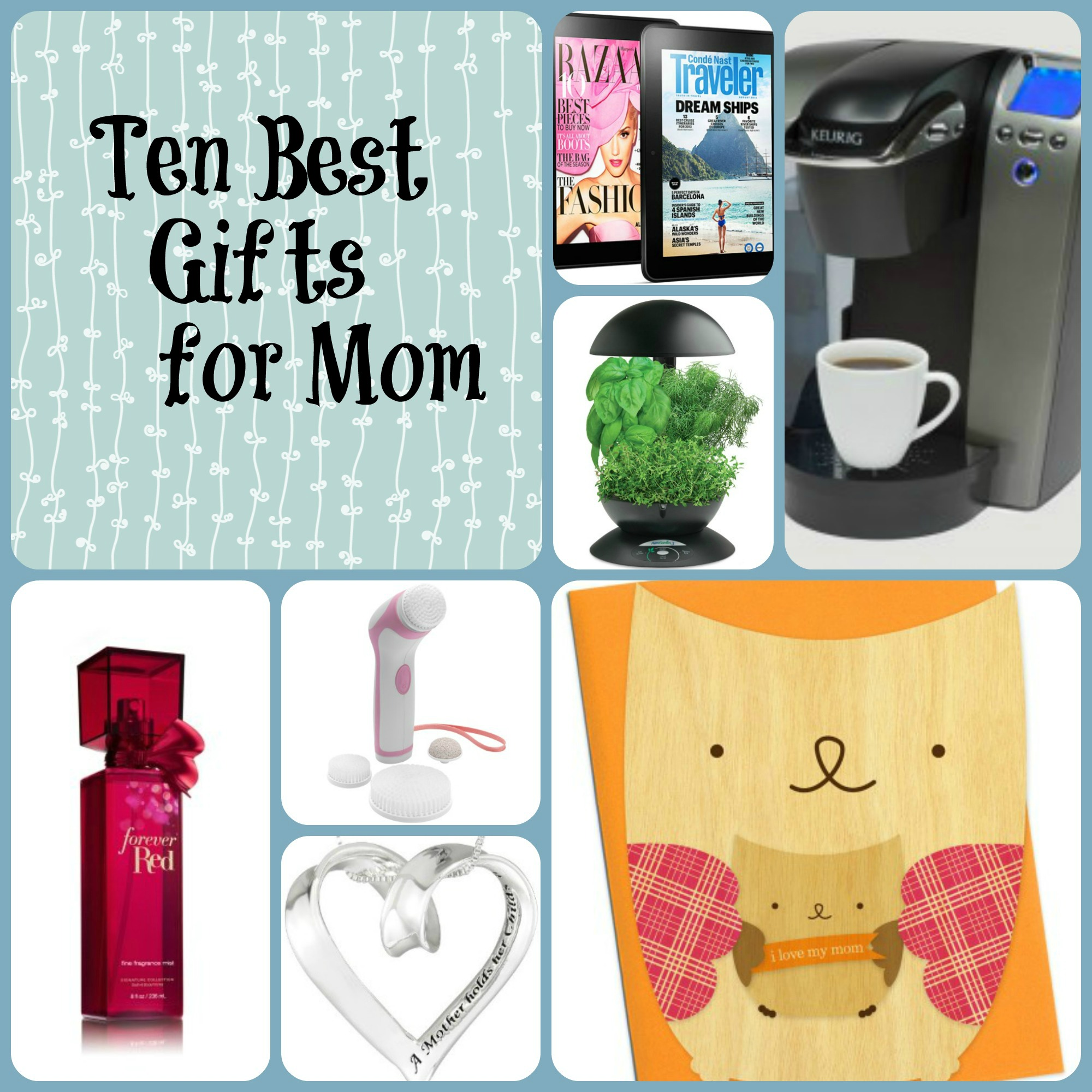 Ten best gifts for mom budget earth for Great present for mom