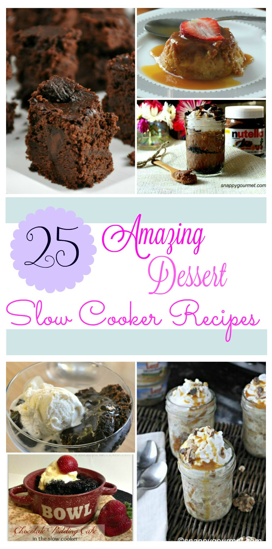 Looking for delicious dessert recipes for your slow cooker? Check out these 25 Amazing Dessert Slow Cooker Recipes that are perfect for any family!