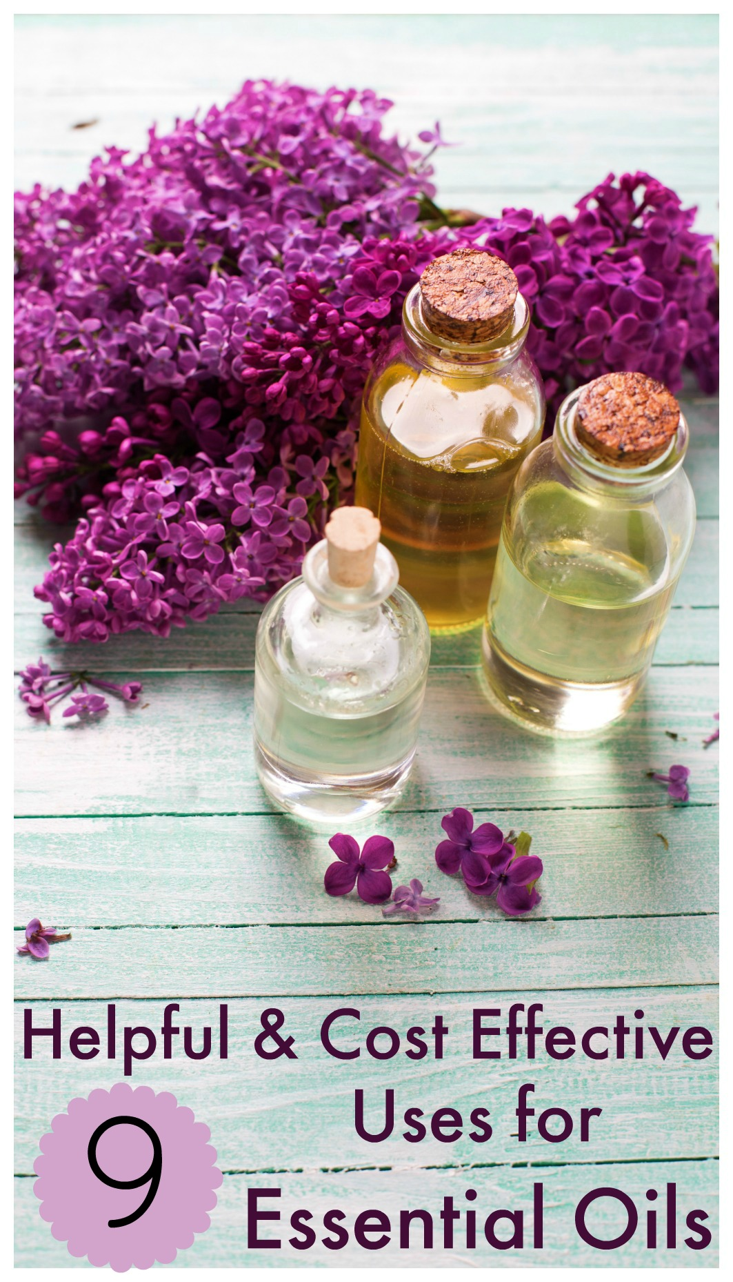 9 Helpful & Cost Effective Uses for Essential Oils