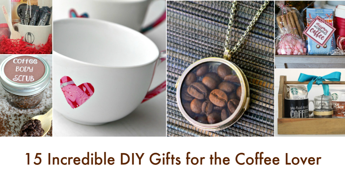 15 Incredible DIY Gifts for the Coffee Lover | Budget Earth