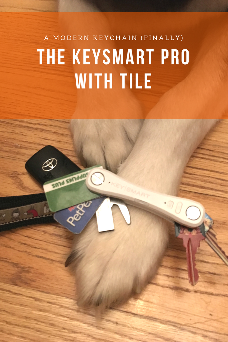 A Modern Keychain (Finally!) – the KeySmart Pro with Tile