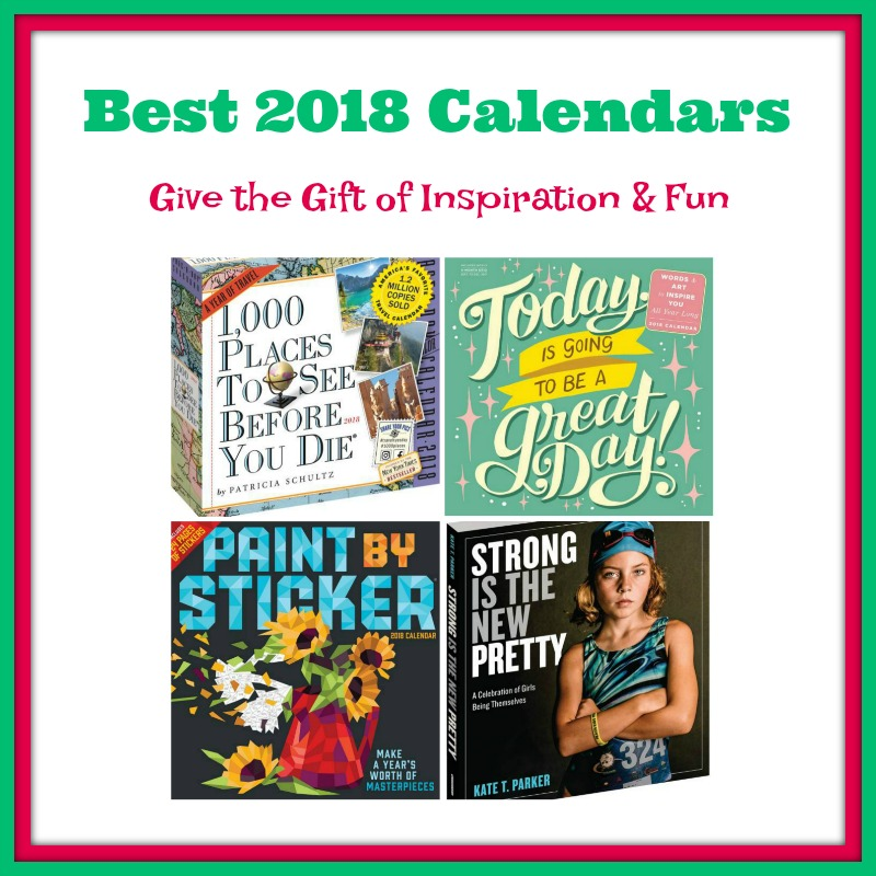 Best 2018 Calendars: Give the Gift of Inspiration & Fun