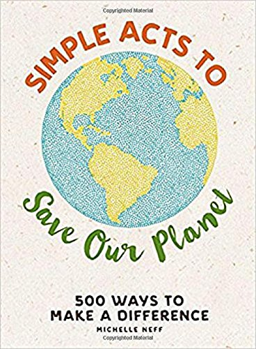 Simple Acts to Save Our Planet Book Review