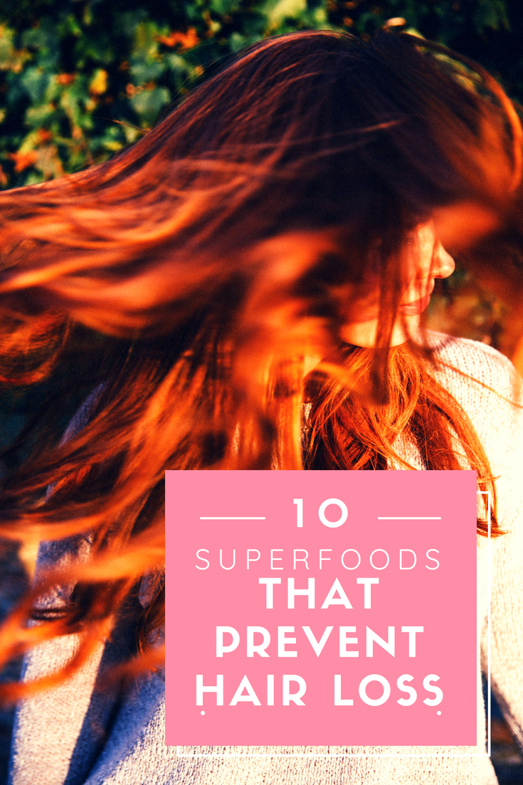 10 Superfoods That Prevent Hair Loss