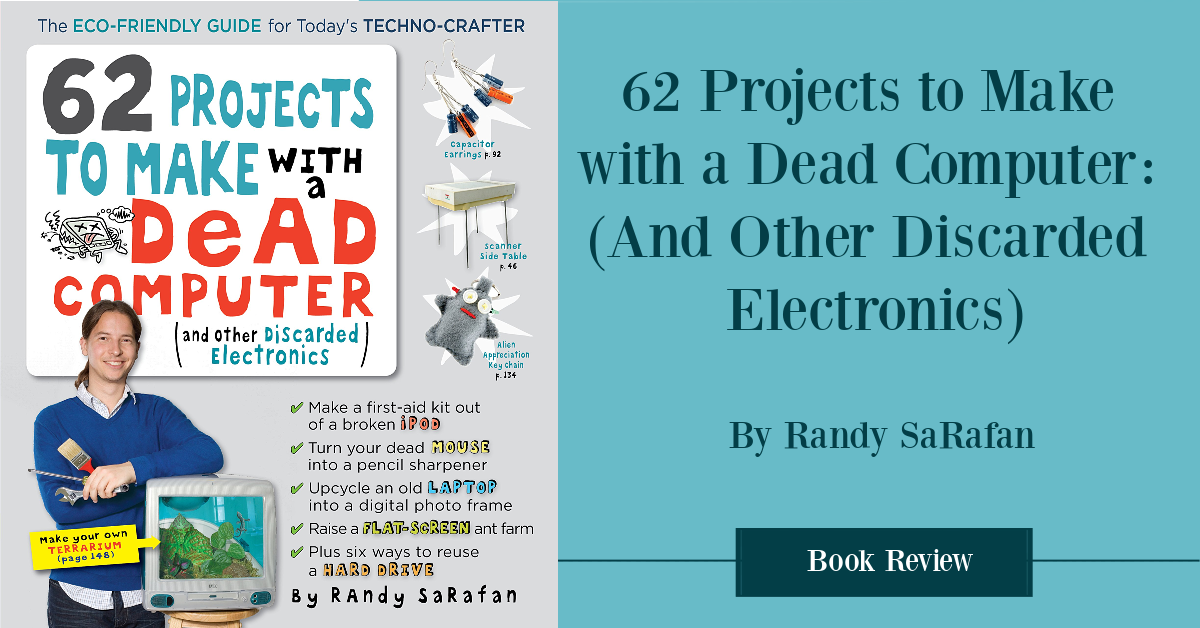 62 Things To Do with a dead computer book review