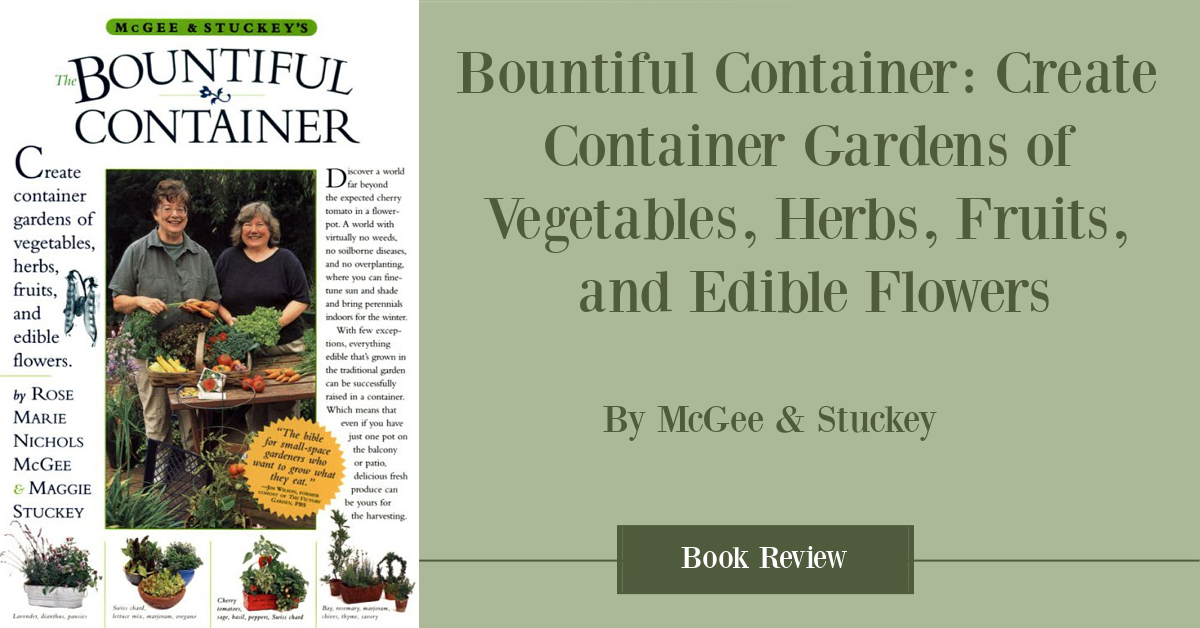 The Bountiful Container Gardening Book Review
