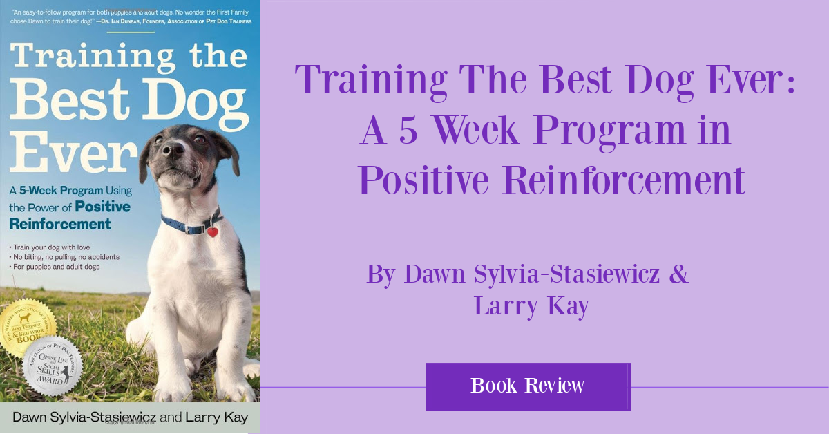Training the Best Dog Ever Book Review