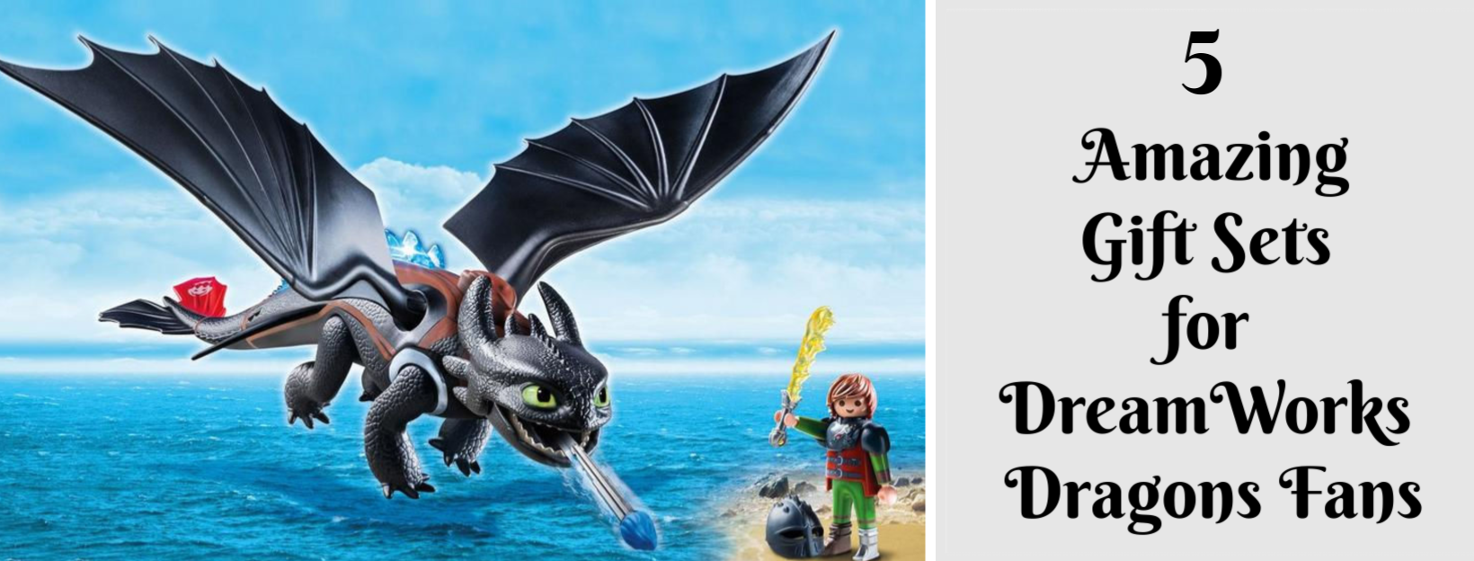 5 Amazing Gift Sets for DreamWorks Dragons Fans