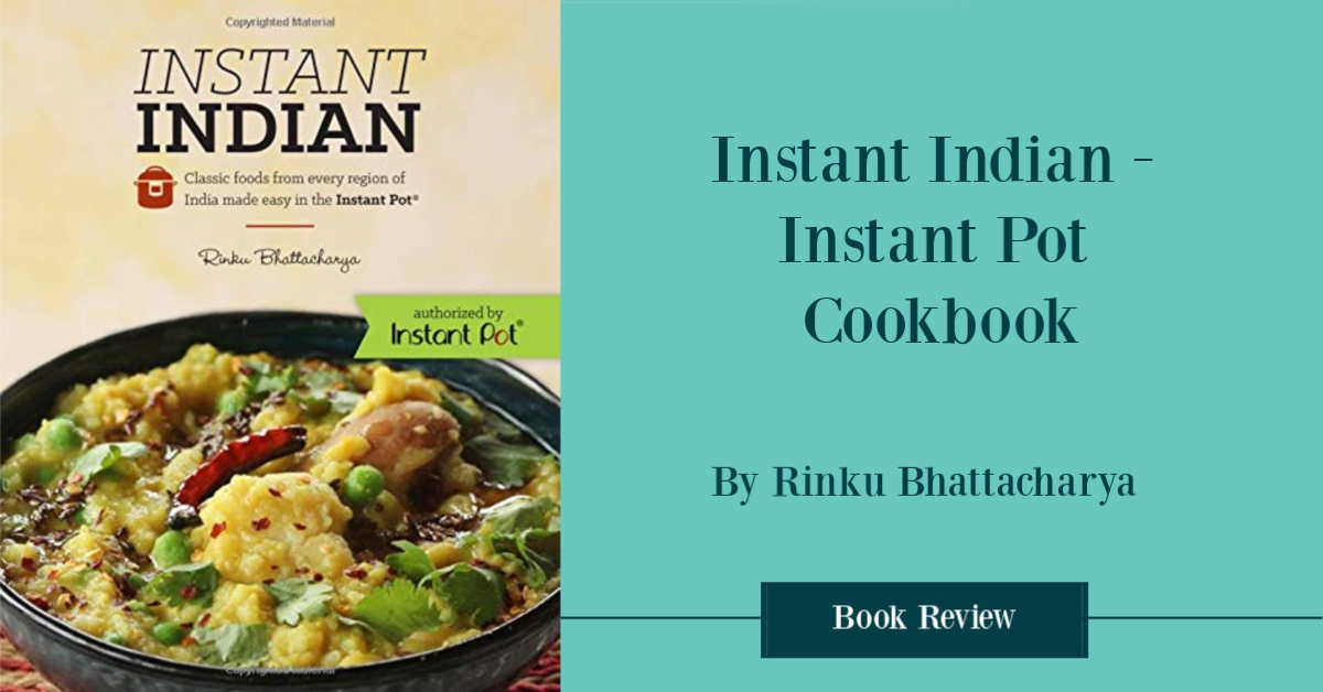 Instant Indian Cookbook Review