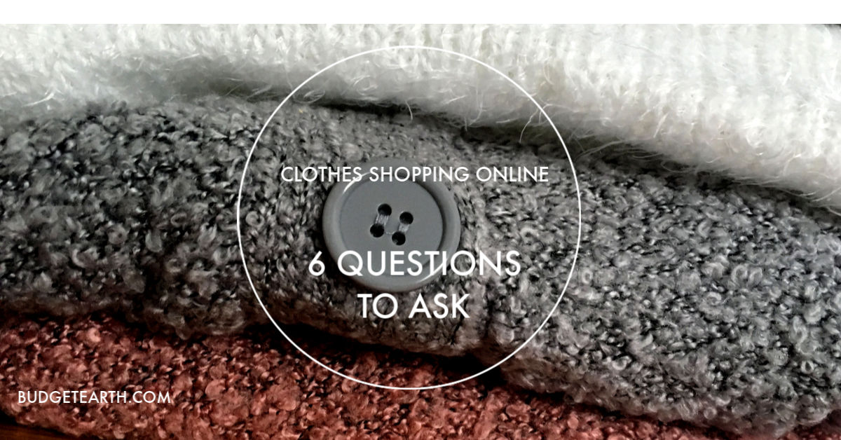 Do you wish you could shop online clothing stores with confidence? Check out these 6 Questions to Ask When Online Clothes Shopping!