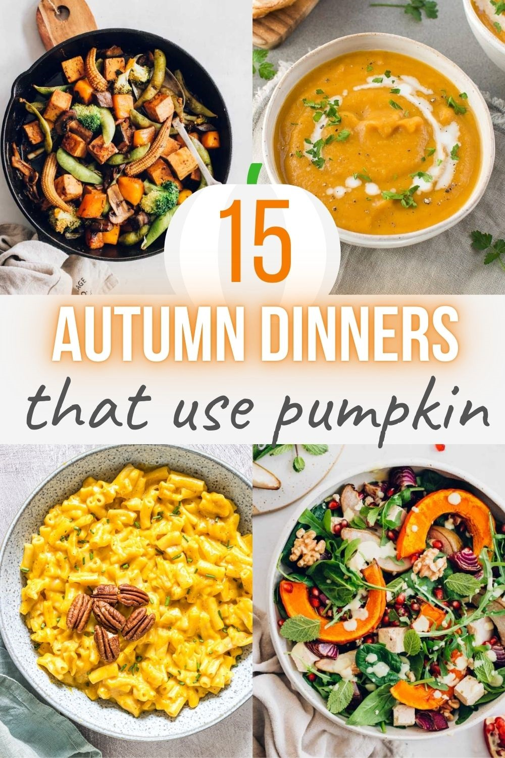 autumn dinner recipes that all use pumpkin including soups, pasta, and curry